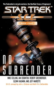 SCE: No Surrender - Book Four ebook by Mike Collins,Ian Edgington,Robert Greenberger,Glenn Hauman,Jeff Mariotte