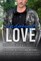 Enduring Love - The Steeles 7 ebook by Kelsey Browning, Tracey Devlyn, Adrienne Giordano