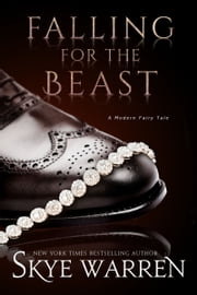 Falling for the Beast ebook by Skye Warren