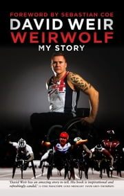 Weirwolf - My Story ebook by David Weir