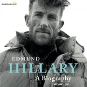 EDMUND HILLARY - A Biography Audiolibro by Michael Gill