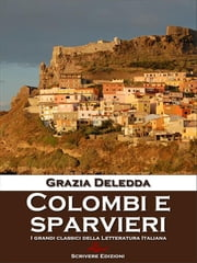 Colombi e sparvieri eBook by Grazia Deledda