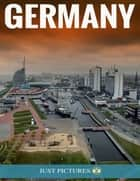 Germany ebook by Just Pictures