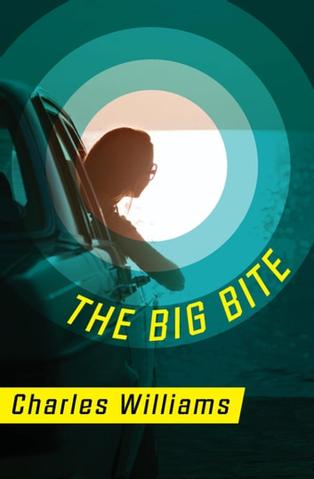 The Big Bite ebook by Charles Williams