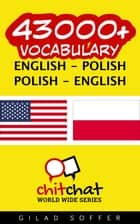 43000+ Vocabulary English - Polish ebook by Gilad Soffer