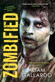 Zombified ebook by Adam Gallardo