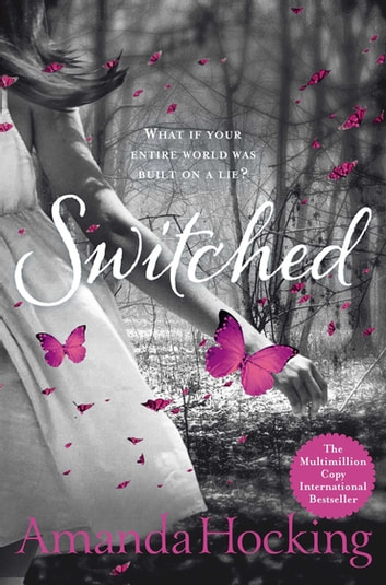 Switched - Book One in the Trylle Trilogy ebook by Amanda Hocking