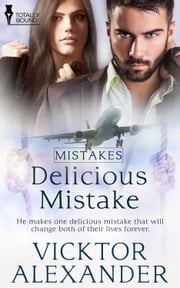 Delicious Mistake ebook by Vicktor Alexander