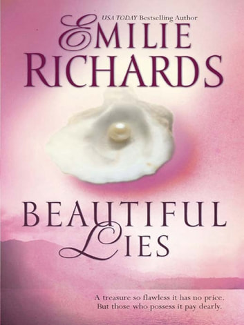 Beautiful Lies ebook by Emilie Richards