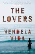 The Lovers ebook by Vendela Vida