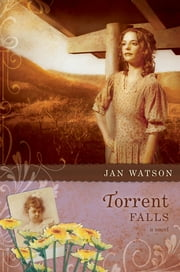 Torrent Falls ebook by Jan Watson