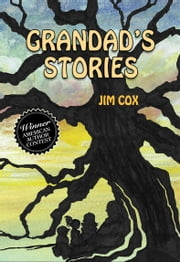 Grandad's Stories ebook by Jim Cox