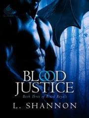 Blood Justice ebook by L. Shannon