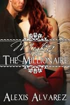 Myka and the Millionaire ebook by