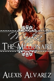 Myka and the Millionaire ebook by Alexis Alvarez