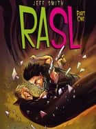 Rasl - The Drift ebook by Jeff Smith, Jeff Smith