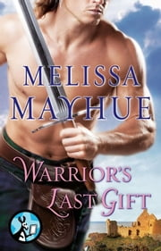 Warrior's Last Gift ebook by Melissa Mayhue