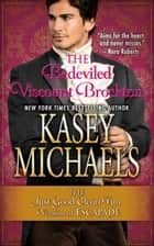 The Bedeviled Viscount Brockton ebook by Kasey Michaels