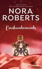 Enchantements ebook by Nora Roberts, Marie Villani