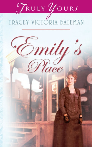 Emily's Place ebook by Tracey V. Bateman