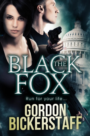 The Black Fox - A Lambeth Group Thriller ebook by Gordon Bickerstaff