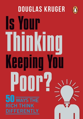 Is your thinking keeping you poor ebook by douglas kruger 50 ways the rich think differently ebook by fandeluxe Image collections