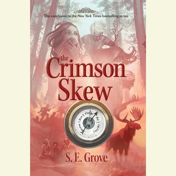 The Crimson Skew audiobook by S. E. Grove