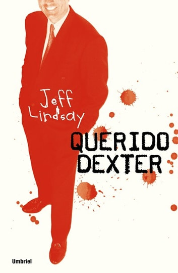 Querido Dexter ebook by Jeff Lindsay