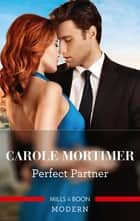 Perfect Partner ebook by Carole Mortimer