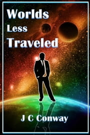 Worlds Less Traveled ebook by J. C. Conway