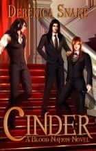 Cinder (Yaoi) - Volume 2 ebook by Derekica Snake
