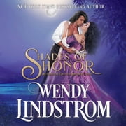 Shades of Honor audiobook by Wendy Lindstrom