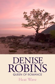 Heat Wave ebook by Denise Robins