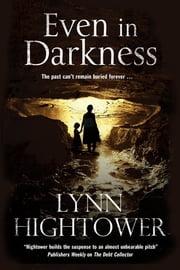 Even In Darkness - An American Murder Mystery Thriller ebook by Lynn Hightower