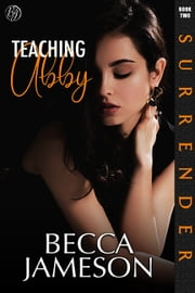 Teaching Abby ebook by Becca Jameson