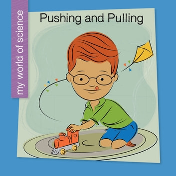 Pushing and Pulling ebook by Samantha Bell