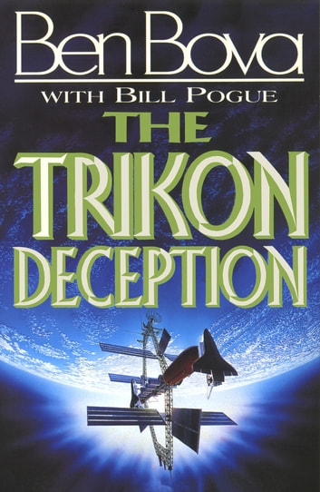 The Trikon Deception ebook by Ben Bova