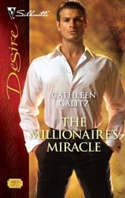 The Millionaire's Miracle ebook by Cathleen Galitz