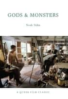 Gods and Monsters ebook by Noah Tsika