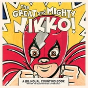 The Great and Mighty Nikko ebook by Xavier Garza