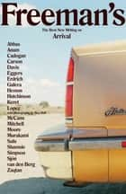 Freeman's Arrival - The Best New Writing on Arrival ebook by John Freeman, Haruki Murakami, David Mitchell,...