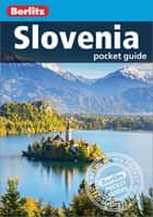 Berlitz Pocket Guide Slovenia ebook by Berlitz