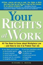 Your Rights At Work ebook by Busse,Richard