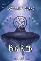 Big Red ebook by Lorraine Sears