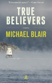 True Believers ebook by Michael Blair