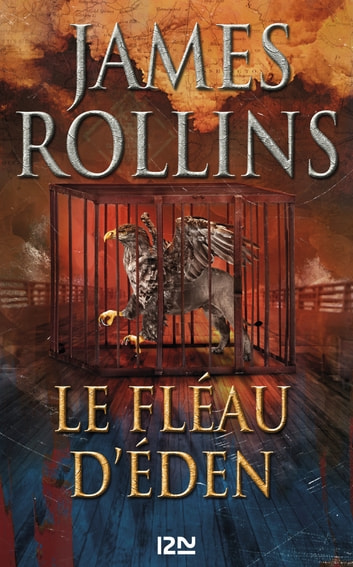 Le Fléau d'Eden eBook by James ROLLINS