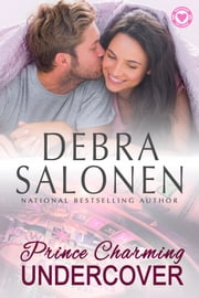 Prince Charming Undercover ebook by Debra Salonen