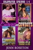 Curves and Cowboys - Coldwater Springs ebook by Jenn Roseton