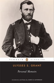 Personal Memoirs ebook by Ulysses S. Grant, James M. McPherson