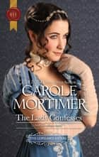 The Lady Confesses ebook by Carole Mortimer